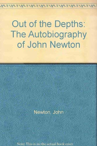 9780879832438: Out of the Depths: The Autobiography of John Newton (A Shepherd illustrated classic)