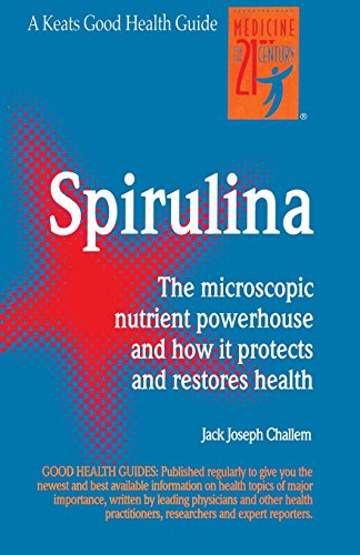 9780879832629: Spirulina: The microscopic nutrient powerhouse and how it protects and restores health