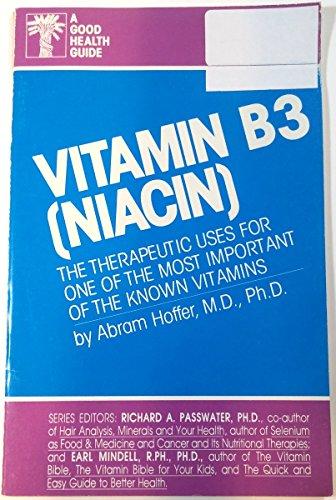 Vitamin B3 (Niacin) (9780879832667) by Hoffer, Abram