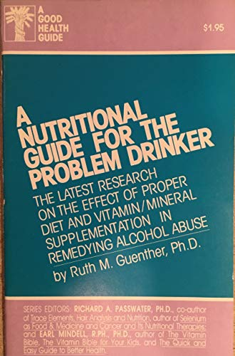9780879832957: Nutritional Guide for the Problem Drinker (Good Health Guide Series)