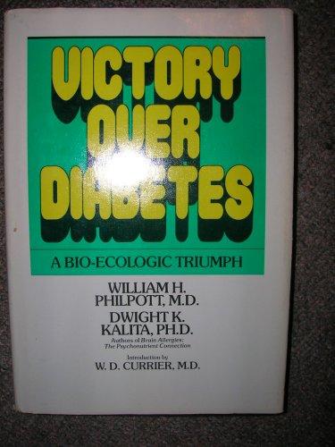 9780879833183: Victory over Diabetes: A Bio-Ecologic Triumph