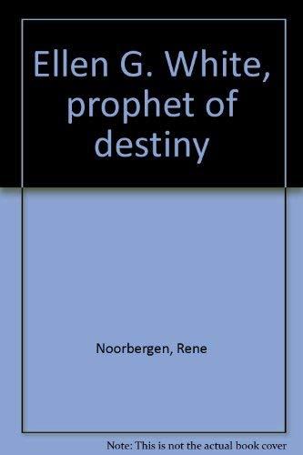 9780879833497: Ellen G. White, prophet of destiny
