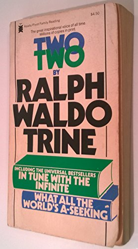 Two (Pivot Family Reader): Ralph Waldo Trine