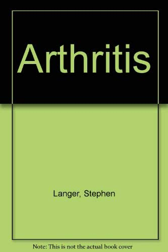 Arthritis: Langer, Stephen E.