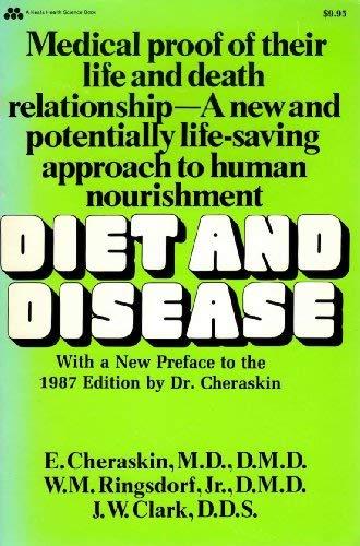 Diet and Disease (Keats health science book): E. Cheraskin