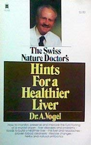 9780879835255: Hints for a Healthier Liver (The Swiss nature doctor)