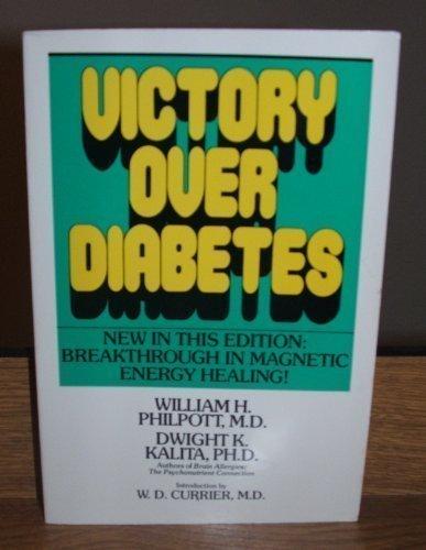 9780879835484: Victory over Diabetes: A Bio-Ecologic Triumph