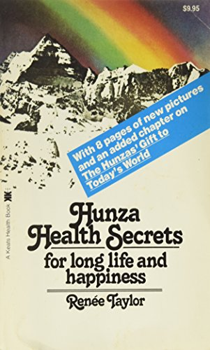 9780879835491: Hunza Health Secrets for Long Life and Happiness