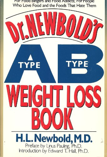 Dr. Newbold's Type A/Type B Weight Loss Book: Newbold, H. L.
