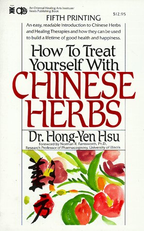 9780879836030: How to Treat Yourself With Chinese Herbs