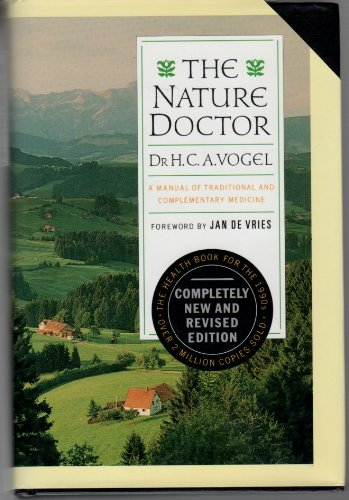 9780879836184: The Nature Doctor: A Manual of Traditional and Complementary Medicine