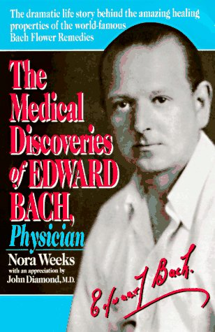 9780879836429: The Medical Discoveries of Edward Bach, Physician