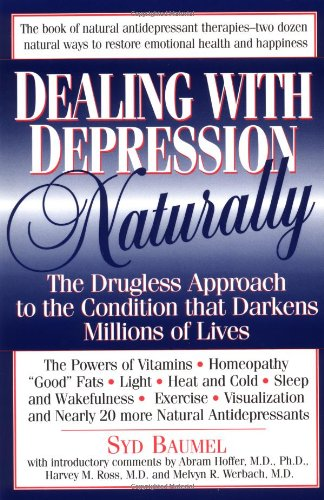 Dealing With Depression Naturally: Baumel, Syd