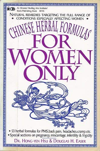9780879836542: For Women Only: Chinese Herbal Formulas