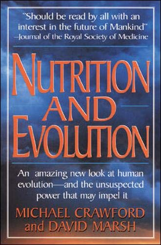 9780879836573: Nutrition and Evolution: Food in Evolution and the Future