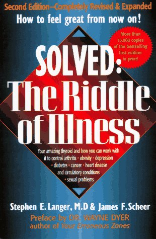 9780879836672: Solved - The Riddle of Illness: Your Amazing Thyroid and How You Can Work with it to Control Arthritis, Obesity, Depression, Diabetes, Cancer