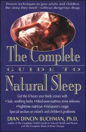 9780879836863: The Complete Guide to Natural Sleep