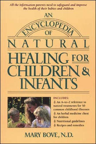 9780879836924: An Encyclopedia of Natural Healing for Children and Infants