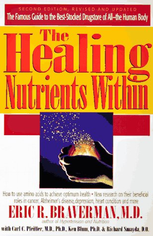 9780879837068: The Healing Nutrients Within: Facts, Findings and New Research on Amino Acids