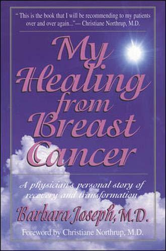 My Healing From Breast Cancer: Joseph, Barbara