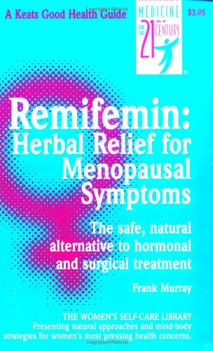 9780879837648: Remifemin: Herbal Relief For Menopausal Symptoms