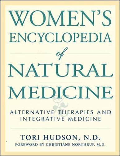 9780879837884: Women's Encyclopedia of Natural Medicine: Alternative Therapies and Integrative Medicine