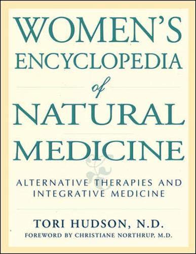9780879837884: Women's Encyclopedia of Natural Medicine: Natural Woman, Natural Medicine