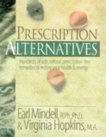 9780879837907: Prescription Alternatives