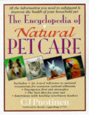 9780879837976: The Encyclopedia of Natural Pet Care