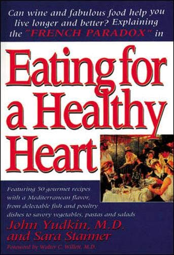 """9780879838140: Eating for a Healthy Heart: Explaining the """"French Paradox"""
