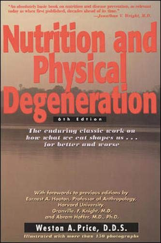 9780879838164: Nutrition and Physical Degeneration