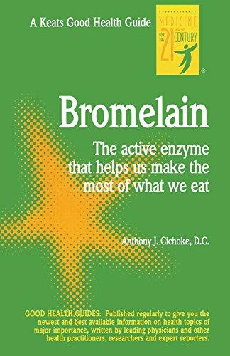 Bromelain: Anthony J. Cichoke
