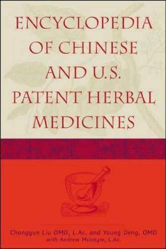 Encyclopedia of Chinese and U.S. Patent Herbal Medicines: Liu, C. L.