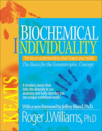 9780879838935: Biochemical Individuality: Basis for the Genetotrophic Concept