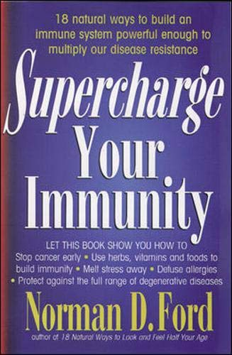 9780879838942: Supercharge Your Immunity