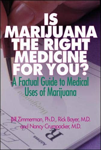 9780879839062: Is Marijuana the Right Medicine for You?