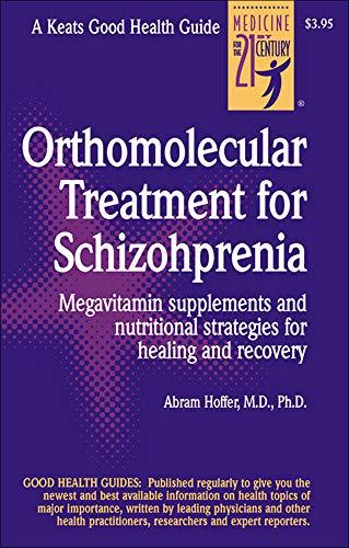 9780879839109: Orthomolecular Treatment for Schizophrenia