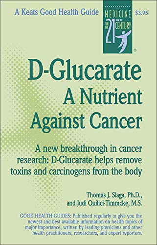 9780879839529: D-Glucarate: A Nutrient Against Cancer (Good Health Guides)