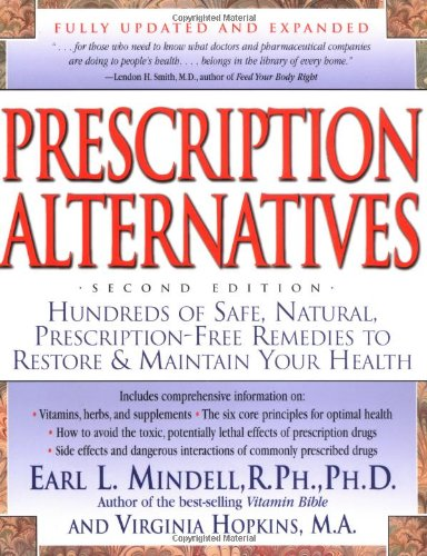 9780879839895: Prescription Alternatives : Hundreds of Safe, Natural, Prescription-Free Remedies to Restore & Maintain Your Health