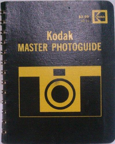 9780879850548: Kodak Master Photoguide