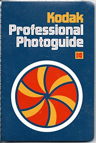 9780879851002: Kodak Professional Photoguide (Kodak Publication)