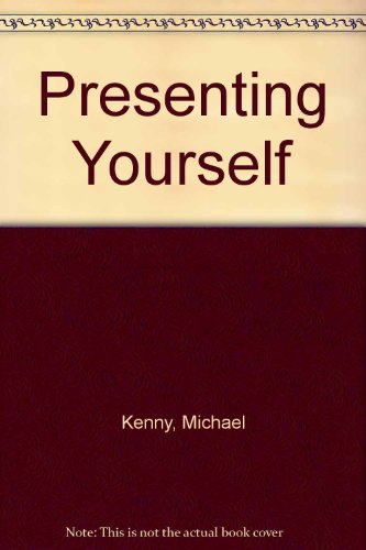 9780879852405: Presenting Yourself