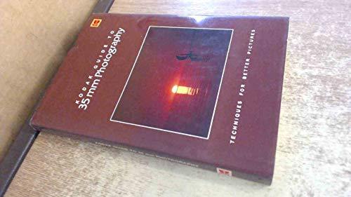 9780879852429: Kodak Guide to Thirty-Five Millimeter Photography (Kodak publication)