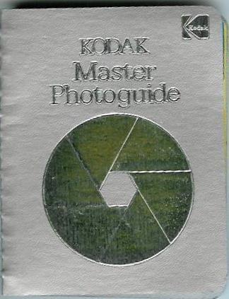 9780879852863: Kodak Master Photoguide (Kodak publication)