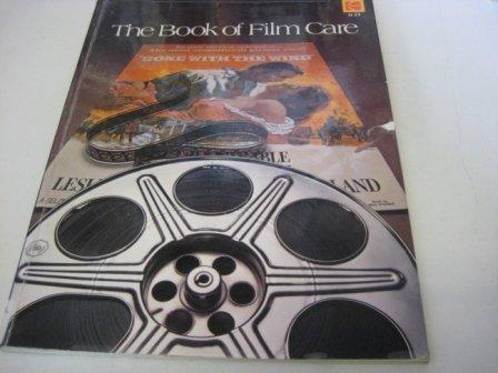 9780879853211: Book of Film Care (Kodak publication)