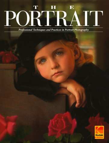 9780879855130: Portrait, the: Professional Techniques and Practices in Portrait Photography (Kodak Publication)