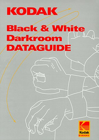 9780879856021: Kodak Black-And-White Darkroom Dataguide (Kodak Publication, No. R-20.)