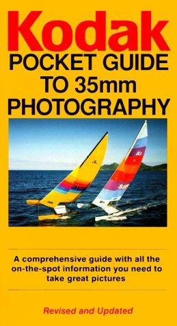 9780879857691: KODAK Pocket Guide To 35MM Photography