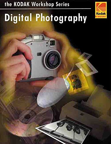 9780879857974: Digital Photography: The Kodak Workshop Series