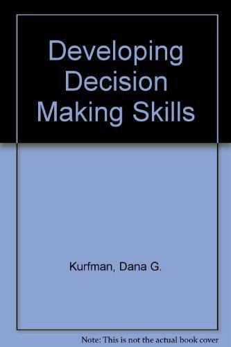 9780879860073: Developing Decision Making Skills